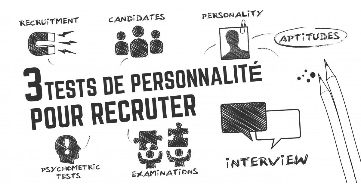 3 tests de personnalité pour recruter